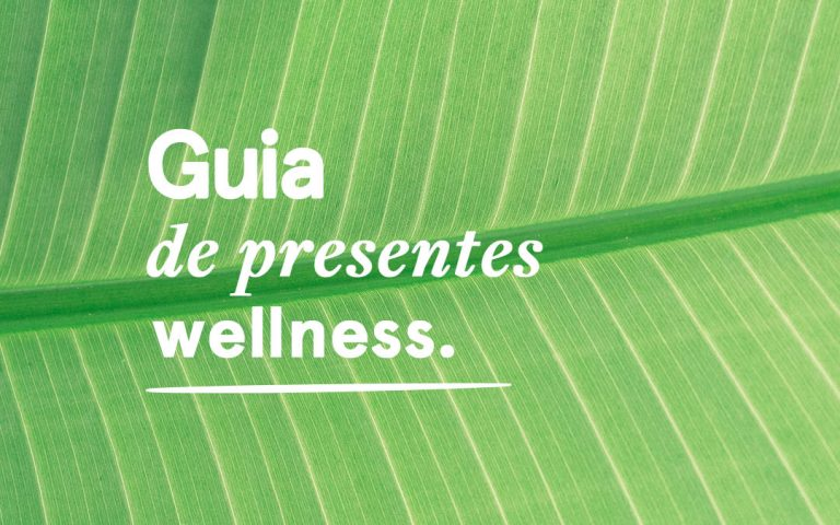 Wellness gifts: seleção de presentes para wellness lovers